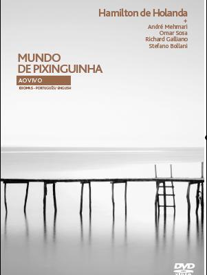 DVD MUNDO DE PIXINGUINHA