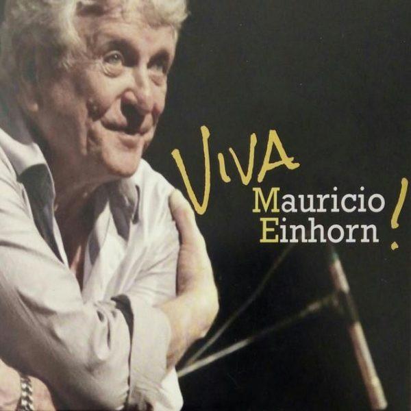 Viva Mauricio Einhorn